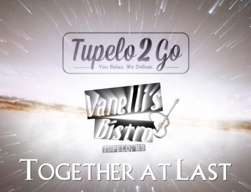 Together at Last!  Vanelli's Bistro & Tupelo 2 Go