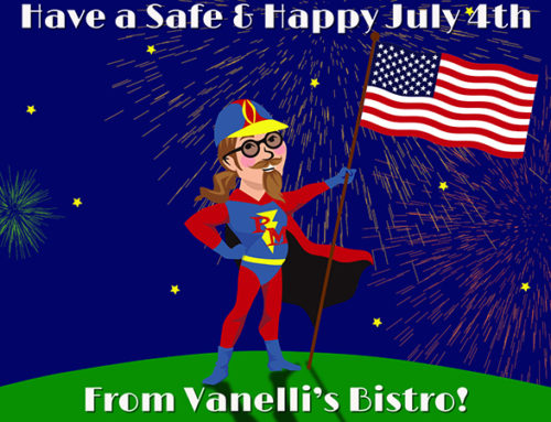 Vanelli's Bistro Closed on July 4th, 2018