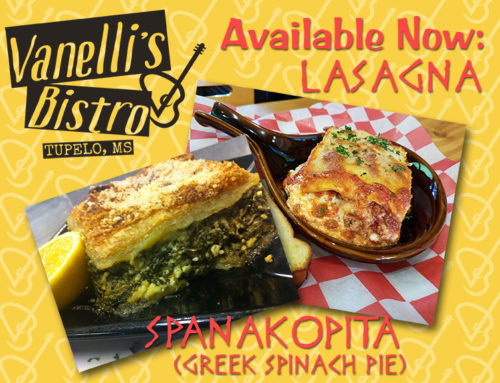 Now Available: Lasagna & Spanakopita