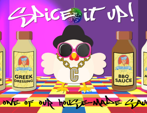 Spice Up That Chicken with Our House-Made Sauces!